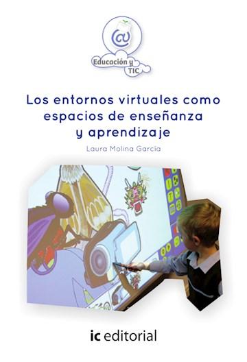 Papel Los Entornos Virtuales Como Espacios De Enseñanza Y Aprendizaje