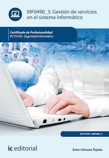Papel Gestión De Servicios En El Sistema Informático. Ifct0109 - Seguridad Informática