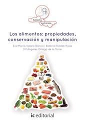 Libro Los Alimentos: Propiedades, Conservacion Y Manipu