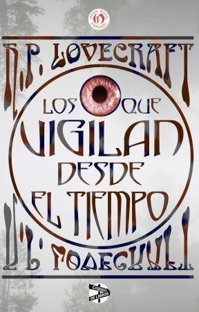 E-book Los Que Vigilan Desde El Tiempo