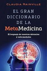 Libro El Gran Diccionario De La Metamedicina