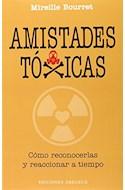 Papel AMISTADES TOXICAS COMO RECONOCERLAS Y REACCIONAR A TIEMPO (RUSTICO)