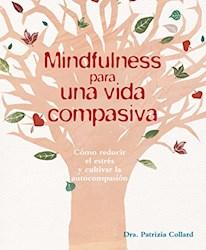 Libro Mindfulness Para Una Vida Compasiva