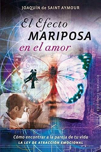 Papel Efecto Mariposa En El Amor, El