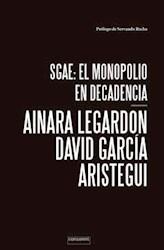 Papel Sgae El Monopolio En Decadencia