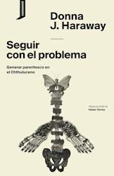 Libro Seguir Con El Problema