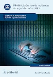 Libro Gestion De Incidentes De Seguridad Informatica.