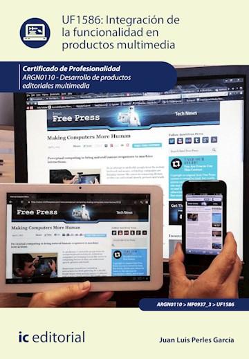 Papel Integración De La Funcionalidad En Productos Multimedia. Argn0110 - Desarrollo De Productos Editoria