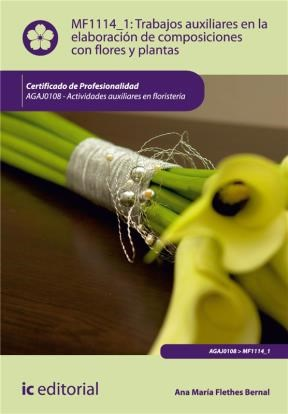 E-book Trabajos Auxiliares En La Elaboración De Composiciones Con Flores Y Plantas