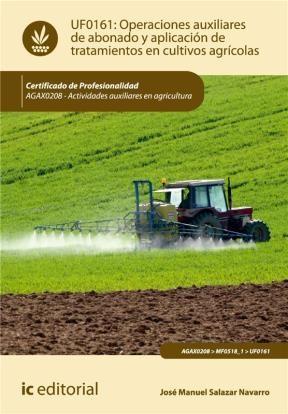 E-book Operaciones Auxiliares De Abonado Y Aplicación De Tratamientos En Cultivos Agrícolas
