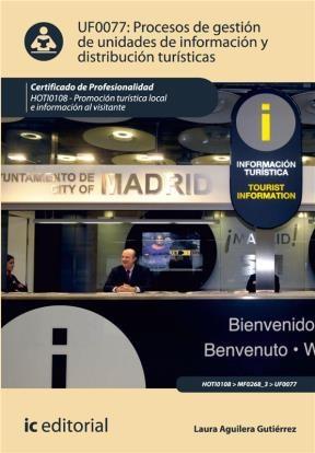 E-book Procesos De Gestión De Unidades De Información Y Distribución Turísticas. Hoti0108