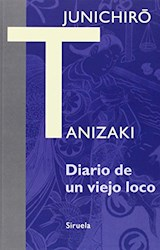 Libro Diario De Un Viejo Loco
