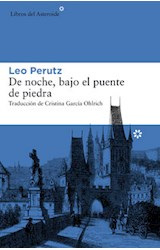 Papel DE NOCHE, BAJO EL PUENTE DE PIEDRA