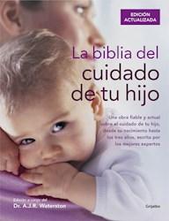 Libro La Biblia Del Cuidado De Tu Hijo