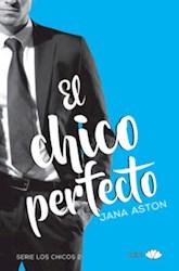 Libro El Chico Perfecto  ( Libro 2 De La Serie Los Chicos )