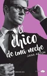 Libro El Chico De Una Noche  ( Libro 2.5 De La Serie Los Chicos )