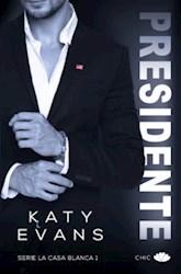 Libro Presidente ( Libro 1 Serie La Casa Blanca )