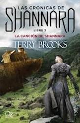 Libro La Cancion De Shannara  ( Libro 3 Las Cronicas De Shannara )