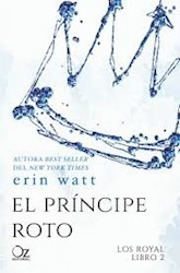 Libro El Principe Roto  ( Libro 2 De La Saga Los Royal )