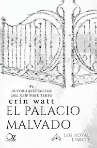 Libro El Palacio Malvado  ( Libro 3 De La Saga Los Royal )