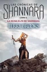 Libro La Reina Elfa De Shannara  ( Libro 6 De Las Cronicas De Shannara )