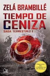 Libro Tiempo De Cenizas  ( Libro 1 De La Saga Terrestres )