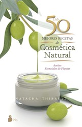 Libro Las 50 Mejores Recetas De Cosmetica Natural