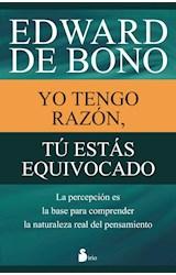 Papel YO TENGO RAZON TU ESTAS EQUIVOCADO (RUSTICA)
