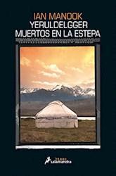 Libro Yeruldelgger , Muertos En La Estepa