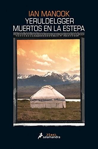Papel Yeruldelgger, Muertos En La Estepa