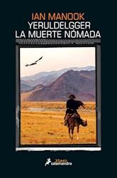Libro Yeruldelgger , La Muerte Nomada