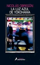 Libro La Luz Azul De Yokohama.