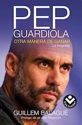 Papel Pep Guardiola Otra Manera De Ganar
