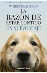 Papel RAZON DE ESTAR CONTIGO UN NUEVO VIAJE (2) (COLECCION FICCION) (BOLSILLO)