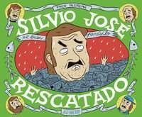 Papel Silvio Josè, Rescatado