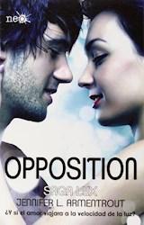 Libro Opposition  ( Libro 5 De La Saga Lux )