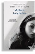 Papel ME LLAMO LUCY BARTON (COLECCION NOVELA)