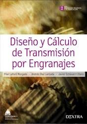 Libro Diseño Y Calculo De Transmision Por Engranajes