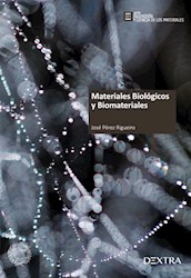 Libro Materiales Biologicos Y Biomateriales