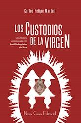 Libro Los Custodios De La Virgen