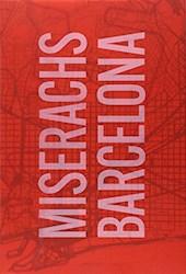 Libro Miserachs Barcelona Library Edition