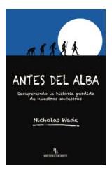 Papel ANTES DEL ALBA RECUPERANDO LA HISTORIA PERDI