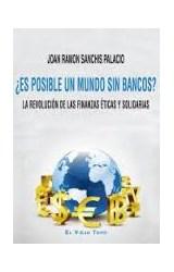 Papel Es Posible Un Mundo Sin Bancos?
