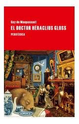 Papel EL DOCTOR HERACLITUS GLOSS