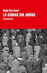 Papel LA CIUDAD SIN JUDIOS NOVELA DE PASADO MAEANA