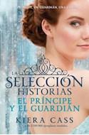 Papel PRINCIPE Y EL GUARDIAN (SAGA SELECCION) (RUSTICO)