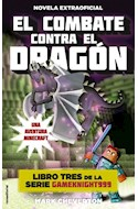Papel COMBATE CONTRA EL DRAGON (COLECCION GAMEKNIGHT999 3) (RUSTICO)