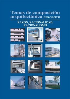 E-book Temas De Composición Arquitectónica. 2.Razón Y Racionalidad