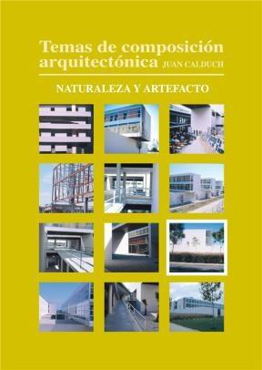 E-book Temas De Composición Arquitectónica. 9.Naturaleza Y Artefacto