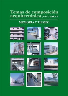 E-book Temas De Composición Arquitectónica. 11.Memoria Y Tiempo